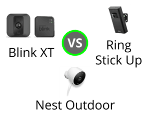 Blink XT vs Ring Stick Up vs Nest Outdoor Camera