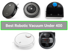 Best Robot Vacuum Under 400