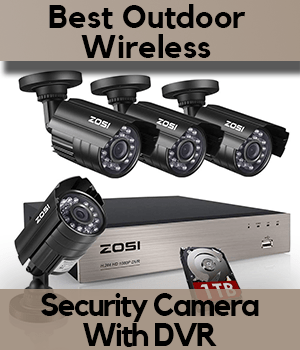 8a3079590 7 Best Outdoor Wireless Security Camera System with DVR  Ranked