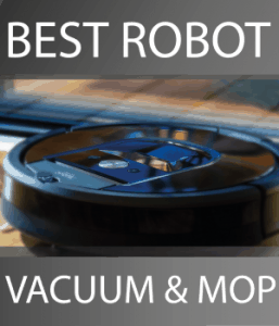 Best Robot Vacuum and Mop