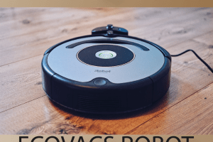 Ultimate Guide to the Ecovacs Robot Vacuums- All The Top Models Compared