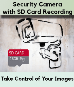Security Camera With SD Card Recording