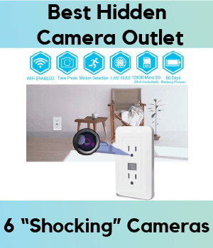 amazing selection high fashion great prices Best Hidden Camera Outlet: 6 Secret Cameras to Electrify ...