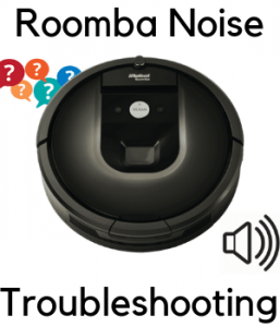 Roomba Noise Troubleshooting: 5 Solutions For a Quiet Life