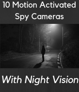 Best Motion Activated Spy Cameras with Night Vision